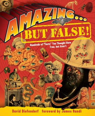 Amazing . . . but False! by David Diefendorf