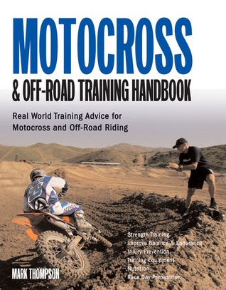 Motocross & Off-road Training Handbook: Tune Your Body for Race-winning Performance