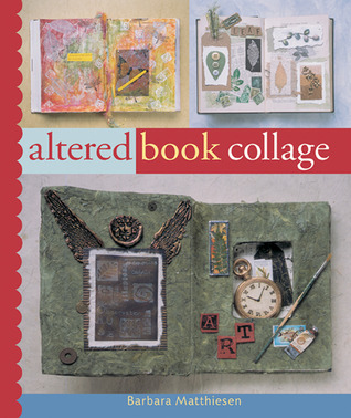 Altered Book Collage by Barbara Matthiessen