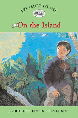 Treasure Island #3: On the Island (Easy Reader Classics)