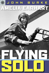 Sterling Point Books: Amelia Earhart: Flying Solo