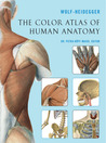 The Color Atlas of Human Anatomy