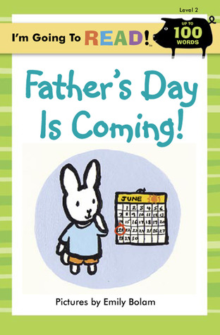I'm Going to Read (Level 2): Father's Day Is Coming!