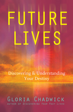 Future Lives by Gloria Chadwick