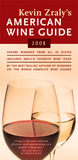 Kevin Zraly's American Wine Guide: 2008