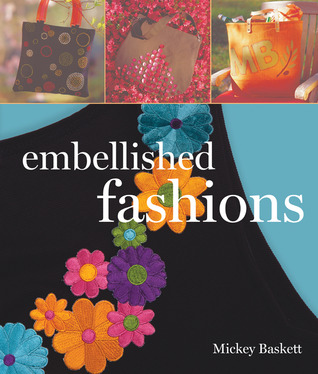 Embellished Fashions by Mickey Baskett
