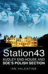 Station 43: Audley End House & SOE's Polish Section