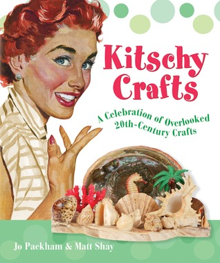 Kitschy Crafts by Jo Packham