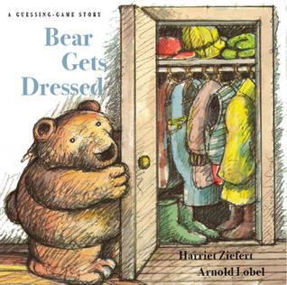 Bear Gets Dressed by Harriet Ziefert