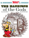 The Mansions of the Gods (Asterix, #17)