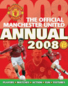 The Official Manchester United Annual 2008: Players*Matches*Action*Fun*Fixtures