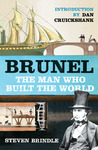 Brunel: The Man Who Built the World