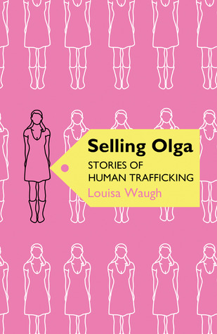 Selling Olga by Louisa Waugh