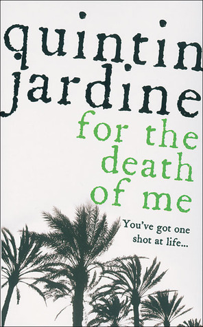 For the Death of Me by Quintin Jardine