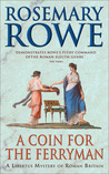 A Coin for the Ferryman (Libertus Mystery of Roman Britain, #9)