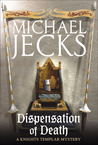Dispensation of Death (Knights Templar, #23)