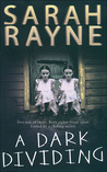 A Dark Dividing by Sarah Rayne