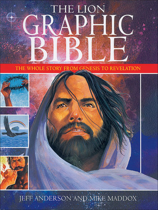 The Lion Graphic Bible by Mike  Maddox