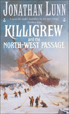 Killigrew and the North-west Passage (Christopher Killigrew, #4)