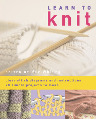 Learn to Knit by Sue Whiting