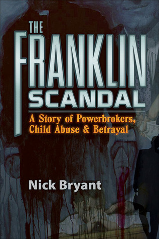 The Franklin Scandal by Nick Bryant