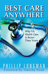 Best Care Anywhere: Why VA Health Care Is Better Than Yours