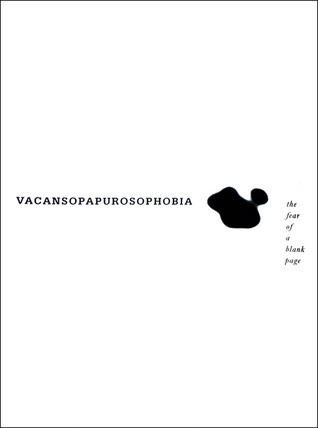 Vacansopapurosophobia: The Fear of a Blank Page