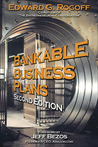 Bankable Business Plans by Edward G. Rogoff