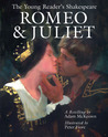 The Young Reader's Shakespeare: Romeo & Juliet