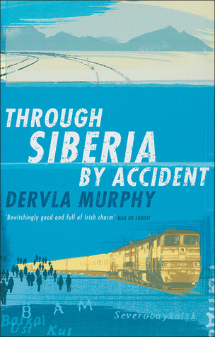 Download online for free Through Siberia by Accident FB2