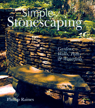 Simple Stonescaping by Phillip Raines
