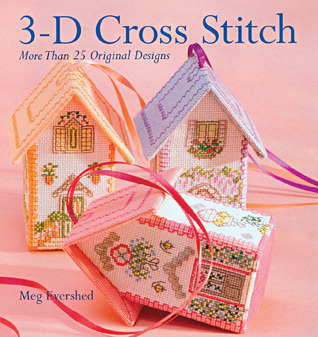3-D Cross Stitch by Meg Evershed