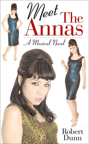 Meet the Annas: A Musical Novel