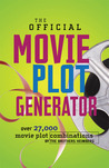 The Official Movie Plot Generator: Over 27,000 Movie Plot Combinations