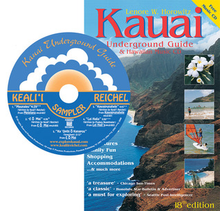 Kauai Underground Guide: And Free Hawaiian Music CD