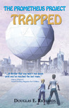Trapped!: The Prometheus Project