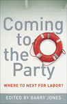 Coming to the Party: Where to Next for Labor?