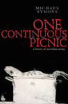One Continuous Picnic: A History of Australian Eating