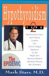 Hypothyroidism Type 2: The Epidemic
