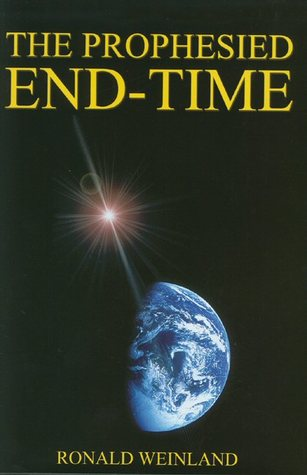 Free download The Prophesied End-Time by Ronald Weinland RTF