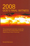 2008-God's Final Witness
