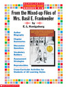From the Mixed Up Files of Mrs. Basil E. Frankweiler (Scholastic Literature Guides)