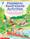 Phonemic Awareness Activities for Early Reading Success: Easy, Playful Activities That Prepare Children for Phonics Instruction