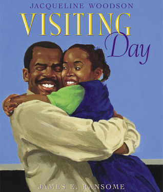 Visiting Day by Jacqueline Woodson