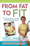 From Fat to Fit: Turn Yourself into a Weapon of Mass Reduction