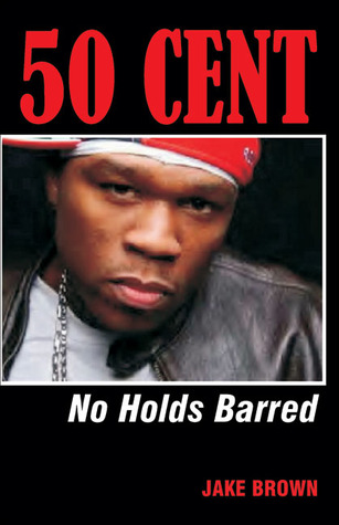 50 Cent - No Holds Barred by Jake Brown Reviews, Discussion ...