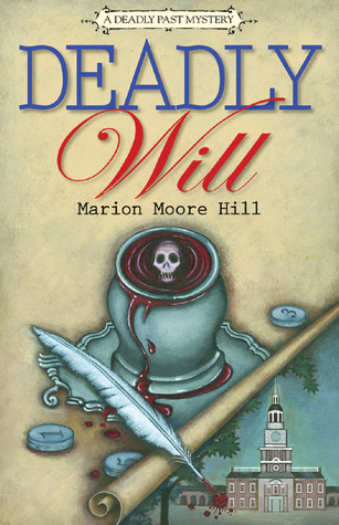 Deadly Will by Marion Moore Hill