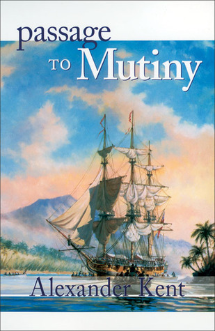 Passage to Mutiny (Richard Bolitho #9)