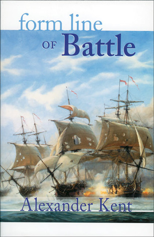Form Line of Battle (Richard Bolitho #11)
