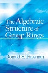 The Algebraic Structure of Group Rings